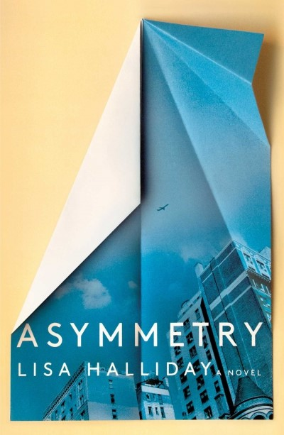 Asimmetry (Lisa Halliday)