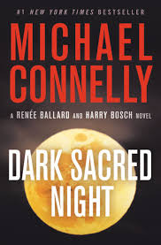 Dark Sacred Night (Michael Connelly)
